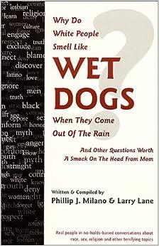Rain?: Larry Lane, Phillip J. Milano: 9780967597102: Amazon.com: Books
