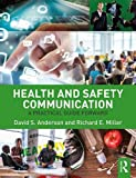img - for Health and Safety Communication: A Practical Guide Forward book / textbook / text book