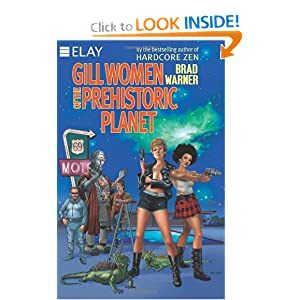 Gill Women of the Prehistoric Planet by Brad Warner
