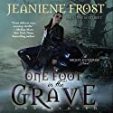 One Foot in the Grave: Night Huntress, Book 2 (       UNABRIDGED) by Jeaniene Frost Narrated by Tavia Gilbert