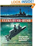 Ultra Hush-hush: Espionage and Special Missions (Outwitting the Enemy: Stories from World War II)