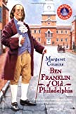 Ben Franklin of Old Philadelphia (0394849280) by Cousins, Margaret
