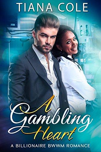 A Gambling Heart: A BWWM Billionaire Romance PDF