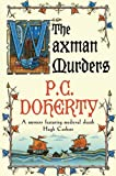The Waxman Murders (0312533969) by Doherty, P. C.