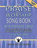 Praise and Worship Songbook - Original Edition: Melody/Lyrics/Chords