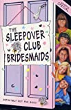 img - for The Sleepover Club Bridesmaids: Wedding Special book / textbook / text book