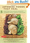 Japanese Foods That Heal: Using Tradi...