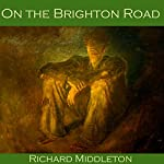 On the Brighton Road | Richard Middleton