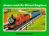 James and the Diesel Engines (Thomas the Tank Engine) Christopher Awdry