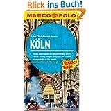 MARCO POLO Reiseführer Köln: Wo die Avantgarde die Kreativtrends setzt - Staunen, stöbern, shoppen: Designquartier...