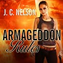 Armageddon Rules: Grimm Agency, Book 2 Audiobook by J. C. Nelson Narrated by C. S. E. Cooney