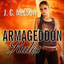 Armageddon Rules: Grimm Agency, Book 2 (       UNABRIDGED) by J. C. Nelson Narrated by C. S. E. Cooney