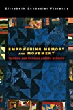 Empowering Memory and Movement: Thinking and Working Across Borders