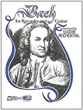 img - for Bach for Soprano or Tenor Recorder and Guitar by Eugene Reichenthal (1984-03-01) book / textbook / text book