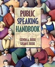 Public Speaking Handbook by Steven A. Beebe