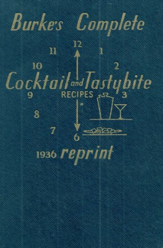 Burke'S Complete Cocktail And Tastybite Recipes 1936 Reprint front-147944