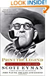 Print the Legend: The Life and Times...
