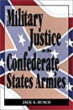 Military Justice in the Confederate States Army