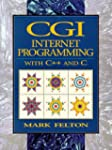 CGI Internet Programming: C++ and C