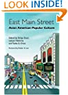 East Main Street: Asian American Popular Culture