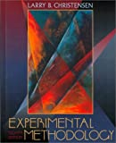 Experimental Methodology (8th Edition) (0205308325) by Larry B. Christensen