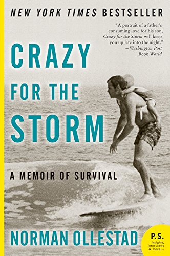 Download Crazy for the Storm: A Memoir of Survival (P.S.)