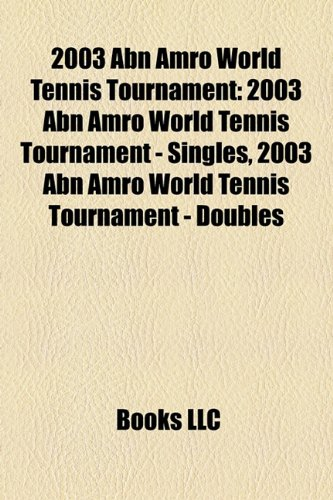 2003-abn-amro-world-tennis-tournament-2003-abn-amro-world-tennis-tournament-singles-2003-abn-amro-wo