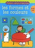 echange, troc Annemie Bosmans - Les formes et les couleurs : 4-5 ans