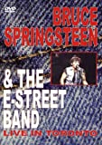 Bruce Springsteen & The E-Street Band - Live in Toronto