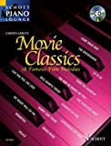 """Movie Classics: This Volume in the Series """"Schott Piano Lounge"""" Brings 18 Unforgettable Film Melodies to Life Again"""