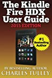 img - for The Kindle Fire HDX User Guide book / textbook / text book