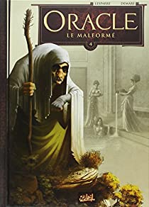 Oracle, tome 4 : Le Malformé par McSpare
