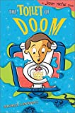 Toilet of Doom: A Jiggy McCue Story (Jiggy McCue Stories)
