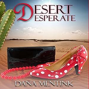Desert Desperate Audiobook