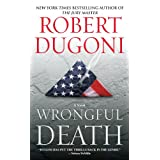 Wrongful Death: A Novelby Robert Dugoni