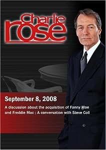 Charlie Rose - Fanny Mae and Freddie Mac / Steve Coll (September 8, 2008)