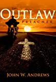 The Outlaw Preacher
