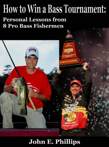 How to Win a Bass Tournament: Personal Lessons from 8 Pro Bass Fishermen PDF