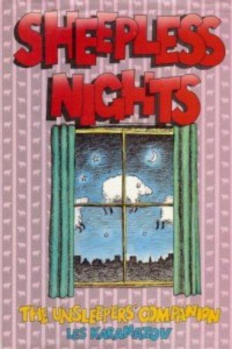 Sheepless Nights: The Unsleeper's Companion