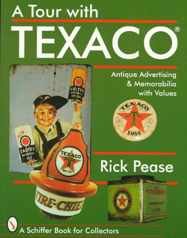 a-tour-with-texacor-schiffer-book-for-collectors