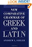 New Comparative Grammar of Greek and...