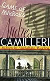 Game of Mirrors: An Inspector Montalbano Novel 18 (Inspector Montalbano 18)