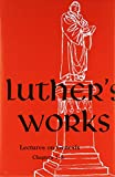 Luther's Works Lectures on Genesis/Chapters 1-5 (Luther's Works) (Luther's Works (Concordia))