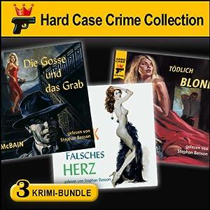 Hard Case Crime Bundle: Gosse & Grab, Falsches Herz, Tödlich Blond Hörbuch