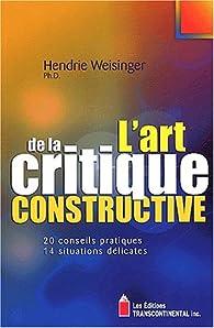 L\'art de la critique constructive par Hendrie Weisinger