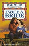img - for Twice A Bride (Historical) book / textbook / text book