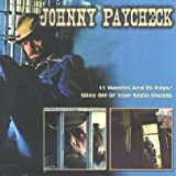 11 Months & 29 Days: Slide Off Your Satin Sheets by Johnny Paycheck