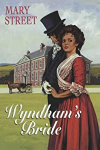 Wyndham's Bride Mary Street