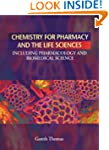 Chemistry for Pharmacy and the Life S...