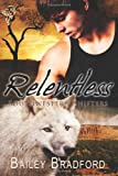 Bailey Bradford Southwestern Shifters: Relentless: 2